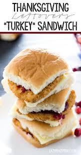 thanksgiving leftover sandwich thanksgiving leftovers