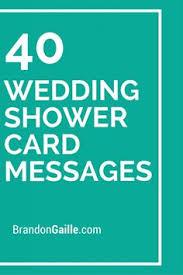 bridal shower cards 41 wedding shower card messages wedding shower cards messages