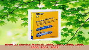 download bmw z3 service manual 1996 1997 1998 1999 2000 2001 2002