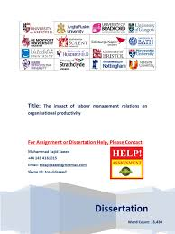 Dissertation Help Dissertation Labour Management Relations And Organisational