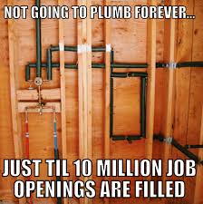 Plumbing Meme - plumbing industry
