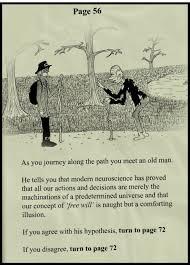 Steven Landsburg The Armchair Economist Free Will Versus Determinism The Web Comic At Steven Landsburg