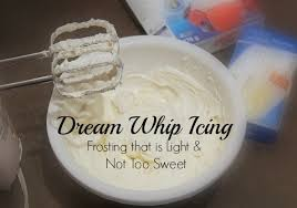 dream whip icing frosting that is light and not too sweet like