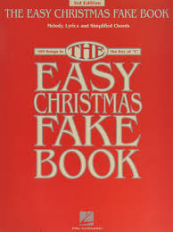 the easy christmas fake book 100 songs in the key of c fake