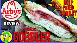 arby s the gobbler fried turkey review