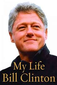 Bill Clinton Hometown by Bill Clinton My Life Cover Pictures Photos And Images Bill