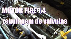 motor fire 1 4 8v regulagem de valvulas pick up strada