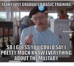 Navy Meme - yeah i just graduated basic training navy memes soi guess you
