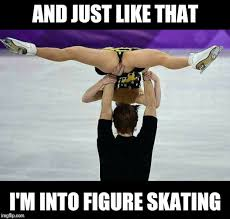 Figure Skating Memes - image tagged in memes funny nsfw imgflip