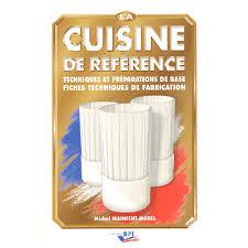 technologie cuisine cap la cuisine de référence astuces et technique cuisine