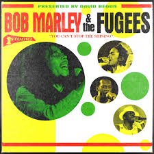 can marley bob marley the fugees you can t stop the shining david begun
