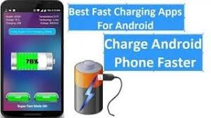 fast charging app for android how to charge phone faster best charging app faster charging app