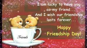 Love Lasts Forever Quotes by Happy Friendship Day Wishes Greetings Sms Quotes Thanks For Being