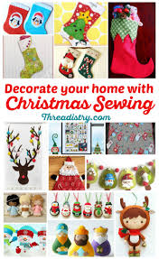 christmas sewing projects to decorate your home christmas sewing