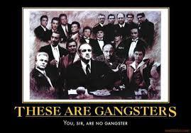 Real Gangster Meme - thug demotivational poster page