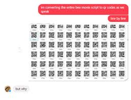 Qr Memes - but why im converting the entire bee movie script to qr codes as