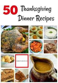 50 thanksgiving dinner recipes vertical jpg
