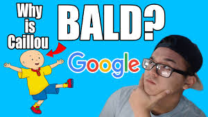 why is caillou bald top 10 most googled