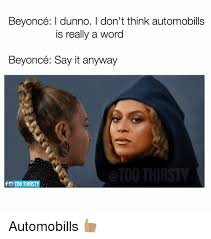 Say What Meme - beyonce say what meme say best of the funny meme