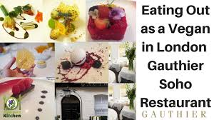cuisine gauthier out as a vegan in gauthier soho restaurant