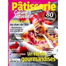 cuisine actuelle patisserie cuisine actuelle patisserie pas cher ou d occasion sur priceminister