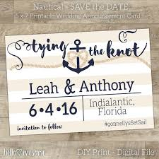 nautical save the date nautical save the date tying the knot printable wedding