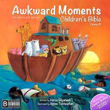 awkward moments children u0027s bible