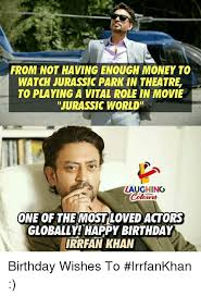 Jurassic Park Birthday Meme - from not having enough money to watch jurassic park in theatre to