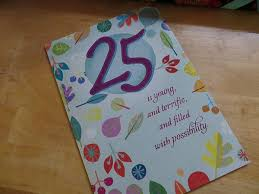best 25 birthday wishes for best 25 25th birthday wishes ideas on best 25 turning 25 ideas on