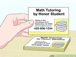 Math Tutor Business Cards Samples How To Advertise To Be A Tutor 13 Steps With Pictures Wikihow
