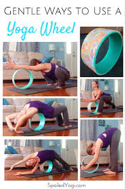 5 gentle yoga poses for your yoga wheel yoga wheels and learning