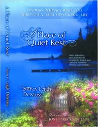A Place Book A Place Of Rest Finding Intimacy With God Through A Daily