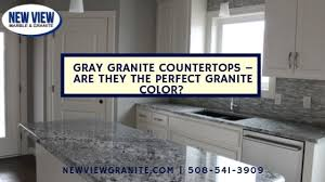 what is the best color for granite countertops gray granite countertops are they the granite color