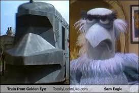Goldeneye Meme - train from golden eye totally looks like sam eagle memebase