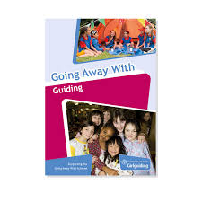 going away with guiding resources girlguiding