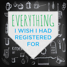 things to register for wedding list 9 things i wish i had put on our wedding registry