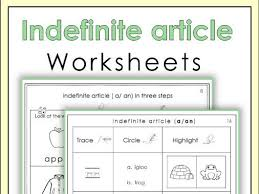 indefinite article worksheets by miss jelena teaching resources