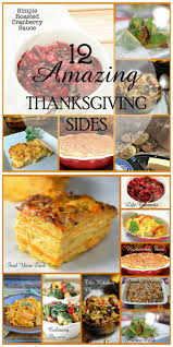 fun thanksgiving dishes 263 best thanksgiving ideas images on pinterest holiday foods