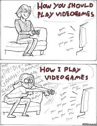 Girls Playing Video Games Meme - funny pictures how i play video games viral viral videos