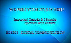 ec6501 digital communication 2 marks u0026 16 marks questions with