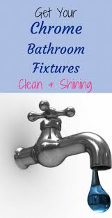 bathroom cleaning chrome bathroom fixtures inspirational home