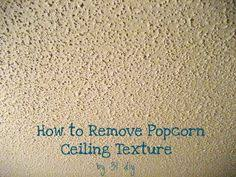 Removing Cottage Cheese Ceiling by Can Popcorn Ceilings Be Removed After They Have Been Painted