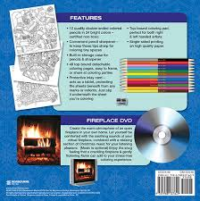 Fireplace With Music by Winter Dreams Coloring Book Includes 24 Color Pencils And
