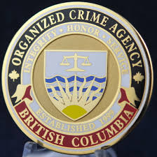 organized crime organized crime agency british columbia challengecoins ca