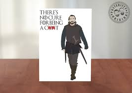 of thrones birthday card bronn quote of thrones greeting card posteritty