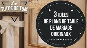 idã e plan de table mariage diy 3 idées pour fabriquer des plans de table de mariage