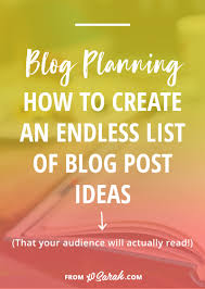 how to continuously generate new blog post ideas u2022 xo sarah