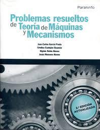 problemas resueltos de teoría de máquinas y mecanismos j c