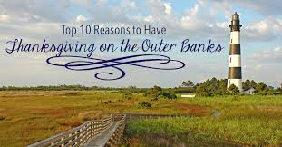10 reasons to thanksgiving on the outer banks