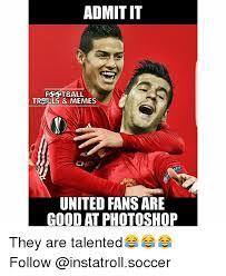 Ls Memes - admit it football tre ls memes chet united fans are good at